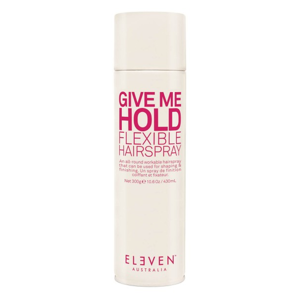 ELEVEN Style - Give Me Hold Flexible Hairspray